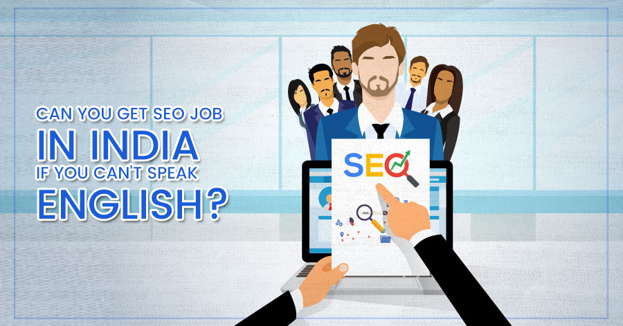 Importance of English for Seo Job in India