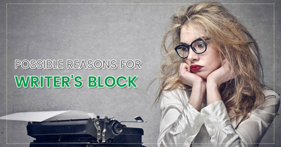 Possible Reasons for Writer's Block
