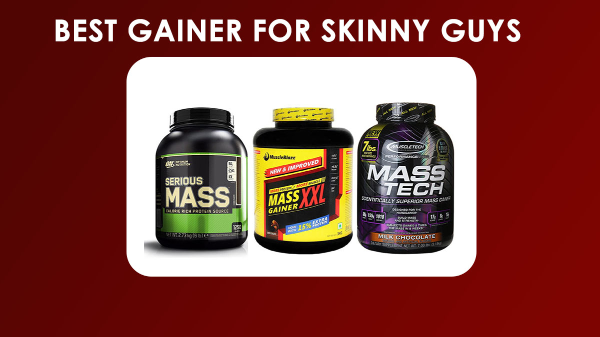 Best Gainer for Skinny Guys